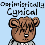 Optimistically Cynical